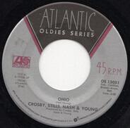 Crosby, Stills, Nash & Young / Crosby, Stills & Nash - Ohio / Long Time Gone