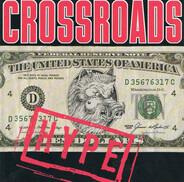 Crossroads - Hype