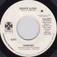 Crowfoot - Groove Along / Love Is Everywhere
