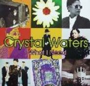 Crystal Waters - What I Need