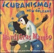 ¡Cubanismo! - Mardi Grass Mambo