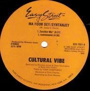 Cultural Vibe - Ma Foom Bey/Syntanjey