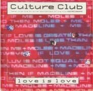 Culture Club - Love Is Love