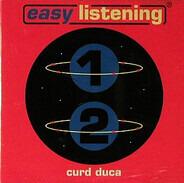 Curd Duca - Easy Listening 1 & 2