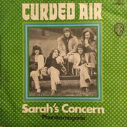 Curved Air - Sarah's Concern