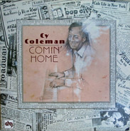 Cy Coleman - Comin' Home