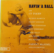 Cy Touff - Richie Kamuca - Harry Edison - Havin' a Ball