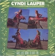 Cyndi Lauper - Girls Just Want To Have Fun / Right Track Wrong Train