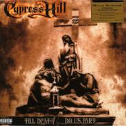 Cypress Hill - Till Death Do US.. -Clrd-