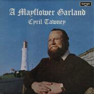 Cyril Tawney - A Mayflower Garland