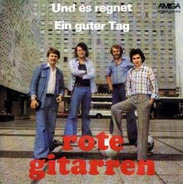 Czerwone Gitary - Und Es Regnet / Ein Guter Tag