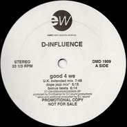 D-Influence, D'Influence - Good 4 We