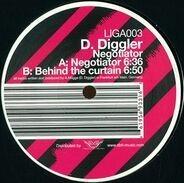 D.Diggler - Negotiator