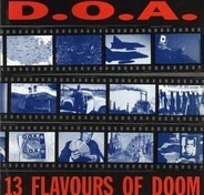 D.O.A. - 13 Flavours of Doom