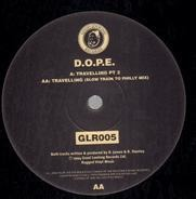 D.O.P.E. - Travelling PT 2 / Travelling (Slow Train To Philly Mix)