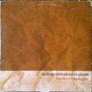 Da Damn Phreak Noize Phunk - Electric Crate Digger