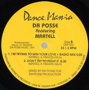 Da Posse Featuring Martell - I'm Trying To Win Your Love