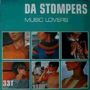Da Stompers - Music Lovers