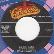 Dale Hawkins / Little Walter - La Do Dada / Juke