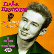 Dale Hawkins - Rock 'N' Roll Tornado