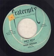 Dale Wright - She's Neat / Say That You Care
