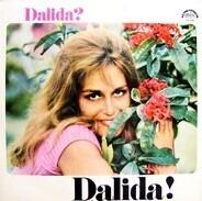 Dalida - Dalida? Dalida!