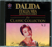 Dalida - ITALIA MIA Quelli Erano Giorni - The Classic Collection
