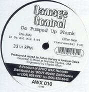 Damage Control - Da Pumped Up Phunk
