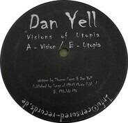 Dan Yell - Visions Of Utopia