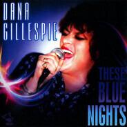Dana Gillespie - These Blue Nights