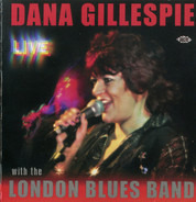 Dana Gillespie With The London Blues Band - Live
