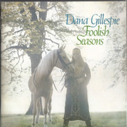 Dana Gillespie - Foolish Seasons