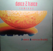 Dance 2 Trance - P.ower Of A.merican N.atives - Remixes