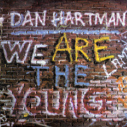 Dan Hartman - We Are The Young / I'm Not A Rolling Stone