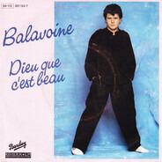 Daniel Balavoine - Dieu Que C'Est Beau
