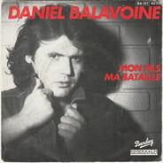 Daniel Balavoine - Mon Fils, Ma Bataille