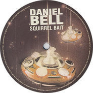 Daniel Bell - Squirrel Bait