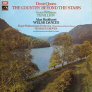 Daniel Jones / Grace Williams / Alun Hoddinott - The Country Beyond The Stars