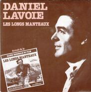 Daniel Lavoie - extraits de la Bande Originale Du Film Les Longs Manteaux