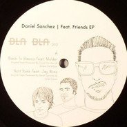 Daniel Sanchez - Feat. Friends EP