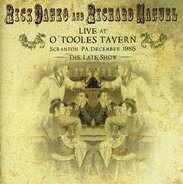 Rick Danko & Richard Manuel - Live At O'Tooles Tavern December 13 1985