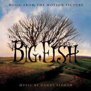Danny Elfman - Big Fish (Music From The Motion Picture)
