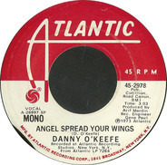 Danny O'Keefe - Angel Spread Your Wings