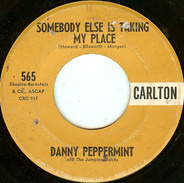 Danny Peppermint & The Jumping Jacks - The Peppermint Twist / Somebody Else Is Taking My Place