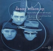 Danny Wilson - If You Really Love Me (Let Me Go)