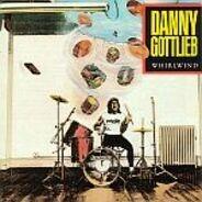 Danny Gottlieb - Whirlwind