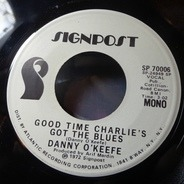 Danny O'Keefe - Good Time Charlie's Got The Blues