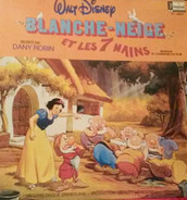 Dany Robin - Blanche-Neige Et Les 7 Nains
