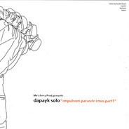 Dapayk Solo - Impulsion Parasite Rmxs Part 1