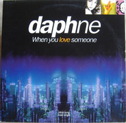 Daphne - When You Love Someone